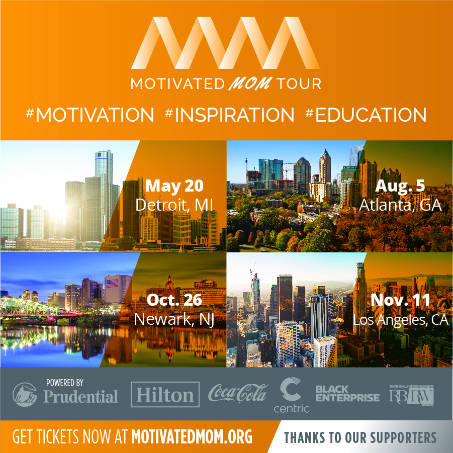 The Motivated Moms Tour with LaToyia Dennis