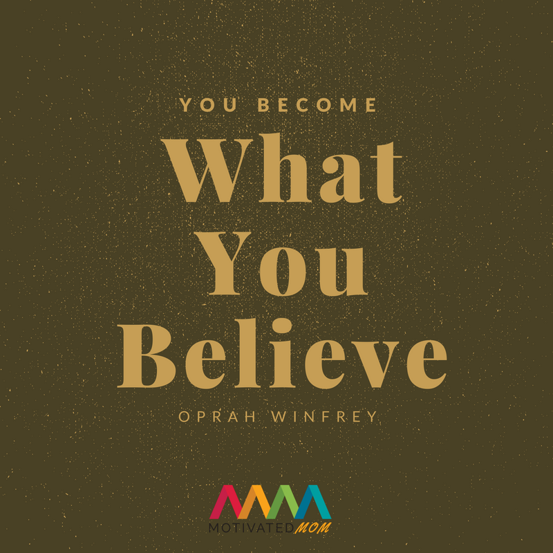 you-become-what-you-believe-oprah-winfrey