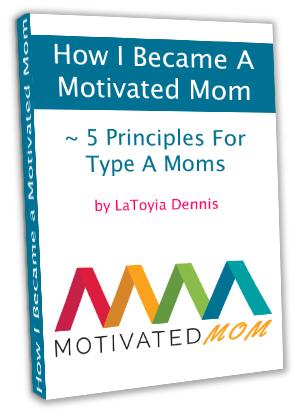 How I Became A Motivated Mom Ebook