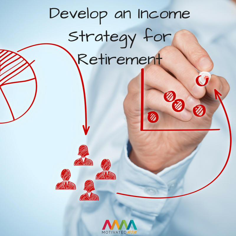 develop-an-income-strategy-for-retirement