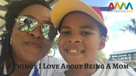 8-things-i-love-about-being-a-mom