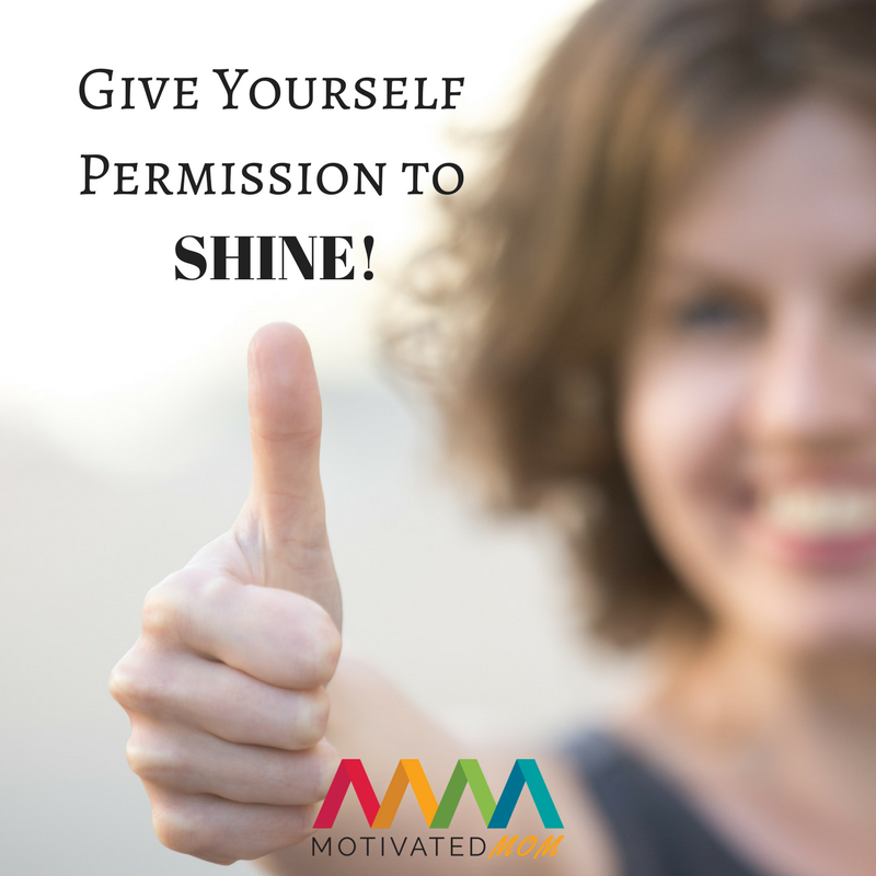 give-yourself-permission-to-shine