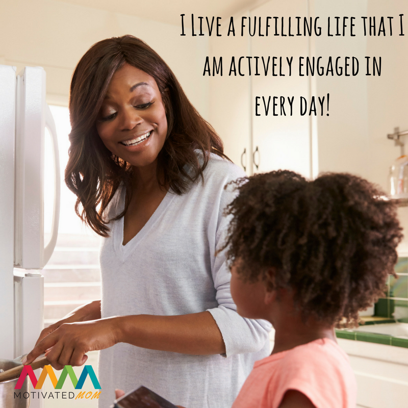 Live-a-fulfilling-life-that-I-am-actively-engaged-in-every-day
