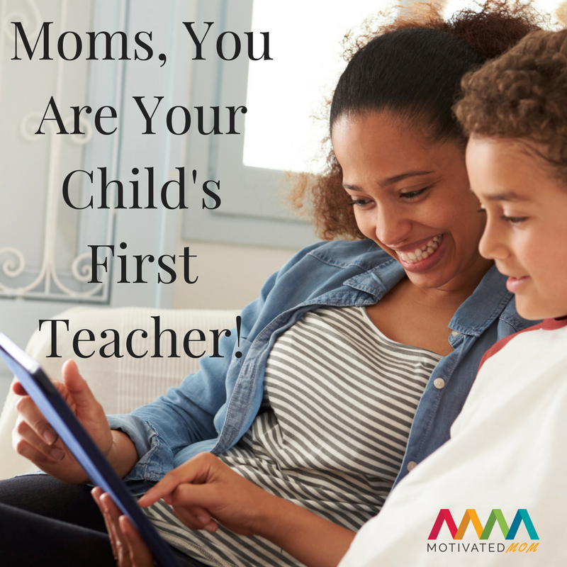 moms-you-are-your-childs-first-teacher