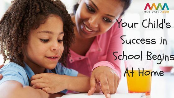 your-childs-success-at-school-begins-at-home