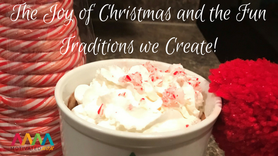 the-joy-of-Christmas-and-the-fun-traditions-we-create